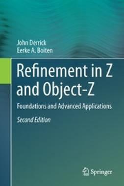 Derrick, John - Refinement in Z and Object-Z, ebook