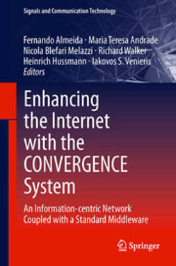 Almeida, Fernando - Enhancing the Internet with the CONVERGENCE System, ebook
