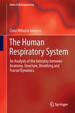 Ionescu, Clara Mihaela - The Human Respiratory System, ebook