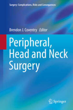 Coventry, Brendon J. - Peripheral, Head and Neck Surgery, ebook