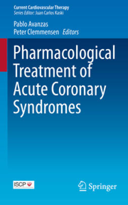 Avanzas, Pablo - Pharmacological Treatment of Acute Coronary Syndromes, ebook