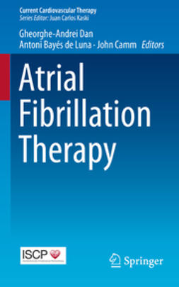 Dan, Gheorghe-Andrei - Atrial Fibrillation Therapy, ebook