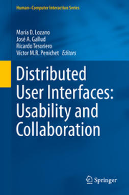 Lozano, María D. - Distributed User Interfaces: Usability and Collaboration, ebook