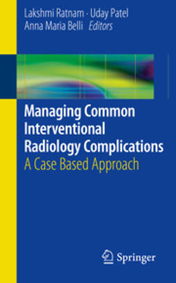 Ratnam, Lakshmi - Managing Common Interventional Radiology Complications, e-kirja