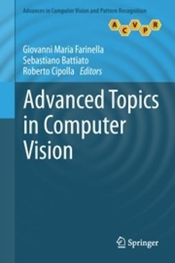 Farinella, Giovanni Maria - Advanced Topics in Computer Vision, e-kirja