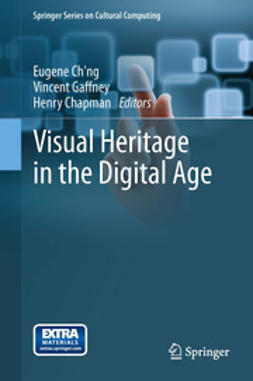 Ch'ng, Eugene - Visual Heritage in the Digital Age, e-bok