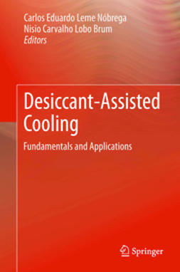 Nóbrega, Carlos Eduardo Leme - Desiccant-Assisted Cooling, ebook
