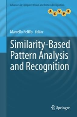 Pelillo, Marcello - Similarity-Based Pattern Analysis and Recognition, e-bok