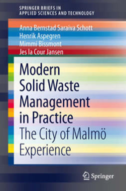 Schott, Anna Bernstad Saraiva - Modern Solid Waste Management in Practice, ebook