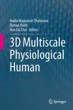 Magnenat-Thalmann, Nadia - 3D Multiscale Physiological Human, ebook