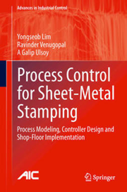 Lim, Yongseob - Process Control for Sheet-Metal Stamping, ebook