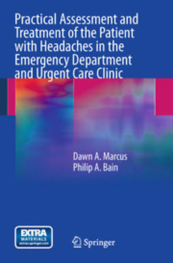 Marcus, Dawn A. - Practical Assessment and Treatment of the Patient with Headaches in the Emergency Department and Urgent Care Clinic, ebook