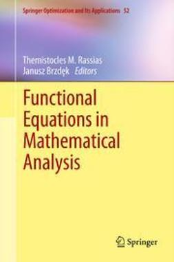 Rassias, Themistocles M. - Functional Equations in Mathematical Analysis, ebook