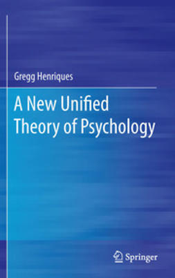 Henriques, Gregg - A New Unified Theory of Psychology, ebook