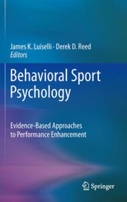 Luiselli, James K. - Behavioral Sport Psychology, ebook