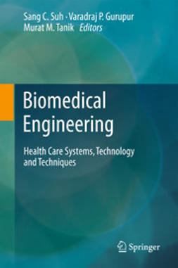 Suh, Sang C. - Biomedical Engineering, ebook