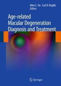 Ho, Allen C. - Age-related Macular Degeneration Diagnosis and Treatment, ebook