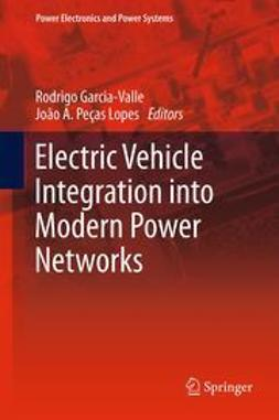 Garcia-Valle, Rodrigo - Electric Vehicle Integration into Modern Power Networks, ebook