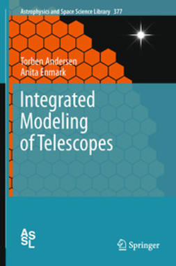 Andersen, Torben - Integrated Modeling of Telescopes, ebook