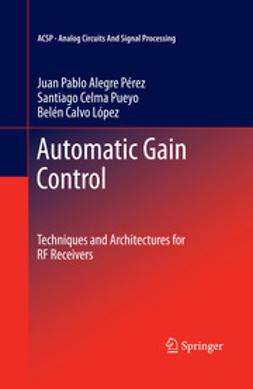 Pérez, Juan Pablo Alegre - Automatic Gain Control, ebook