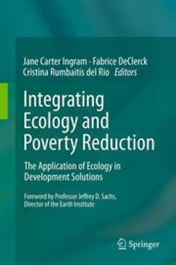 Ingram, Jane Carter - Integrating Ecology and Poverty Reduction, e-kirja