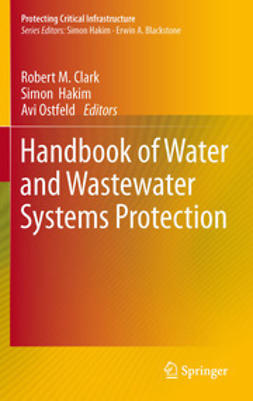 Clark, Robert M. - Handbook of Water and Wastewater Systems Protection, ebook