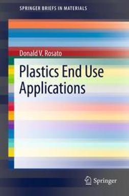 Rosato, Donald V. - Plastics End Use Applications, ebook