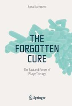 Kuchment, Anna - The Forgotten Cure, ebook