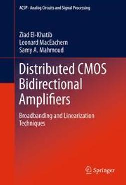 El-Khatib, Ziad - Distributed CMOS Bidirectional Amplifiers, ebook