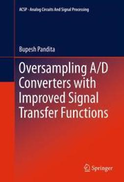 Pandita, Bupesh - Oversampling A/D Converters with Improved Signal Transfer Functions, ebook