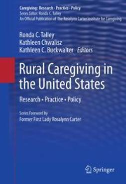 Talley, Ronda C. - Rural Caregiving in the United States, ebook