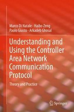 Natale, Marco Di - Understanding and Using the Controller Area Network Communication Protocol, ebook