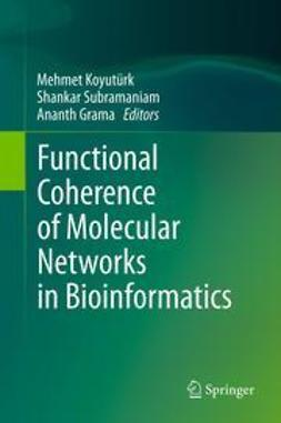 Koyutürk, Mehmet - Functional Coherence of Molecular Networks in Bioinformatics, ebook