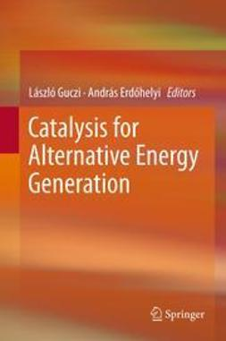 Guczi, László - Catalysis for Alternative Energy Generation, ebook