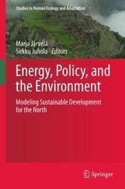 Järvelä, Marja - Energy, Policy, and the Environment, ebook