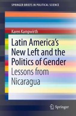 Kampwirth, Karen - Latin America's New Left and the Politics of Gender, ebook