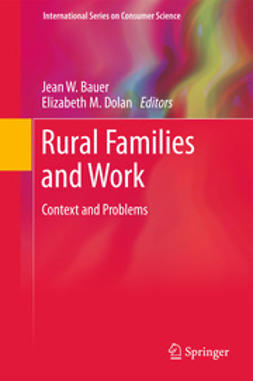 Bauer, Jean W. - Rural Families and Work, ebook