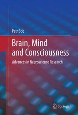 Bob, Petr - Brain, Mind and Consciousness, ebook