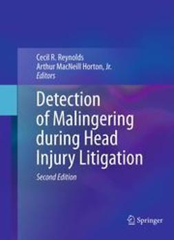 Reynolds, Cecil R. - Detection of Malingering during Head Injury Litigation, ebook