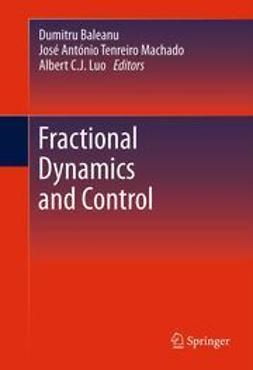 Baleanu, Dumitru - Fractional Dynamics and Control, ebook