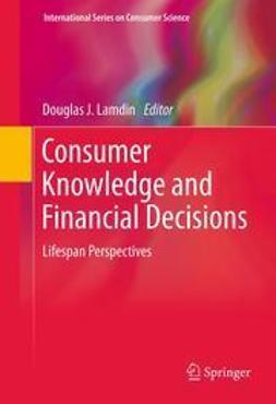 Lamdin, Douglas J. - Consumer Knowledge and Financial Decisions, ebook