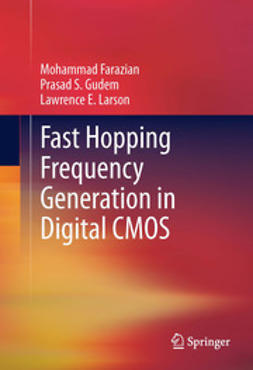 Farazian, Mohammad - Fast Hopping Frequency Generation in Digital CMOS, ebook