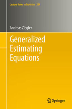 Ziegler, Andreas - Generalized Estimating Equations, ebook