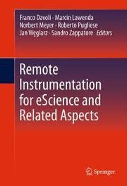 Davoli, Franco - Remote Instrumentation for eScience and Related Aspects, ebook