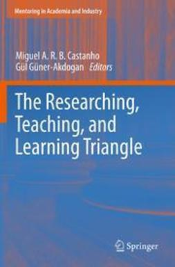 Castanho, Miguel A. R. B. - The Researching, Teaching, and Learning Triangle, ebook