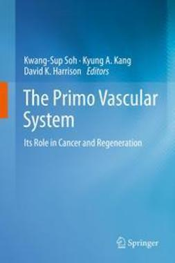 Soh, Kwang-Sup - The Primo Vascular System, e-bok