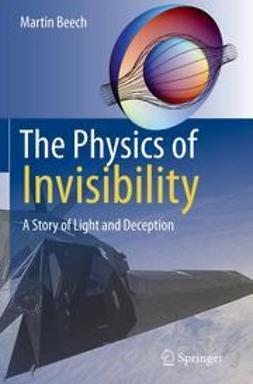 Beech, Martin - The Physics of Invisibility, ebook