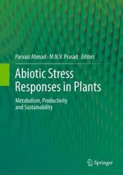 Ahmad, Parvaiz - Abiotic Stress Responses in Plants, ebook