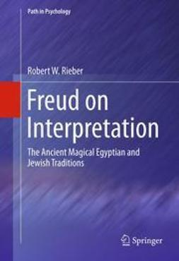 Rieber, Robert W - Freud on Interpretation, e-bok