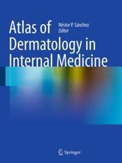 Sánchez, Néstor P. - Atlas of Dermatology in Internal Medicine, e-bok